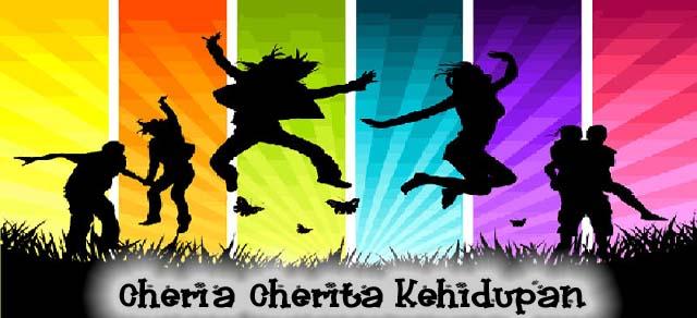 Cheria Cherita Kehidupan