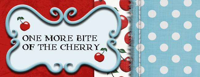One more bite of the Cherry