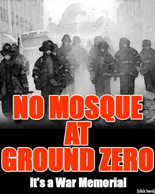 Israel and Beyond: Say No to the Mosque at Ground Zero