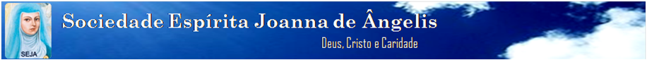 SEJA - Sociedade Espírita Joanna de Ângelis - Paulo Afonso - Bahia