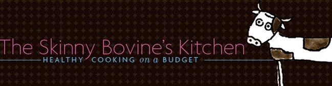 Skinny Bovine's Kitchen
