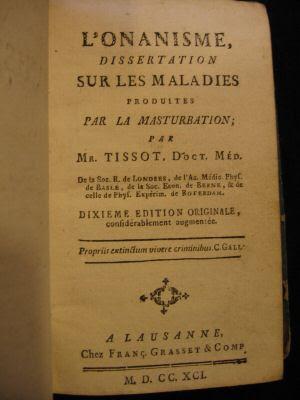 L'onanisme, dissertation sur les maladies produites par la masturbation - Dr, Samuel Tissot