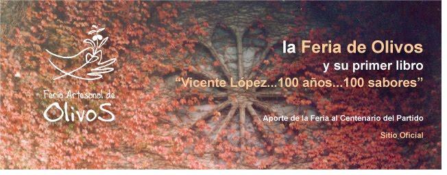 """la Feria Artesanal de Olivos y su Primer Libro """"Vicente López, ...100 años... 100 sabores"""""""