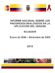 INFORME NACIONAL SOBRE LOS  PROGRESOS REALIZADOS EN LA  APLICACIÓN DEL UNGASS   ECUADOR  2010