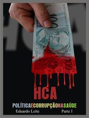 HCA, politica e corrupção na saúde.