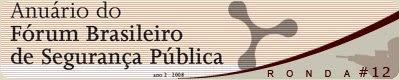 Anuário do Fórum Brasileiro de Segurança Pública
