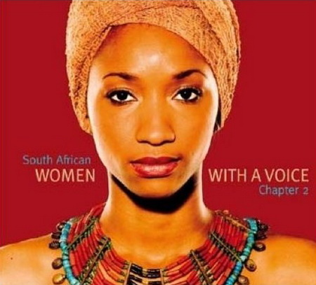 ''SOUTH AFRICAN WOMEN WITH A VOICE, CHAPTER 2'' (SUDÁFRICA,2006) @