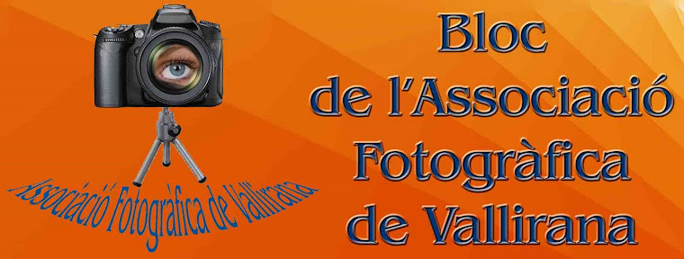 BLOC DE L'ASSOCIACIÓ FOTOGRÀFICA DE VALLIRANA
