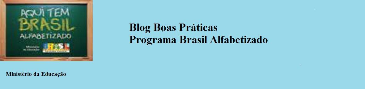 Programa Brasil Alfabetizado Boas Práticas