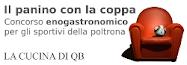 """IL PANINO CON LA COPPA: IL PRIMO CONTEST ENOGASTRONOMICO PER GLI """"SPORTIVI"""" DELLA POLTRONA!"""