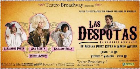 Las Despotas - Teatro Broadway II