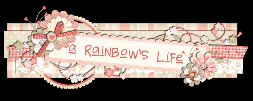 A Rainbow's Life