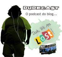 Dudecast