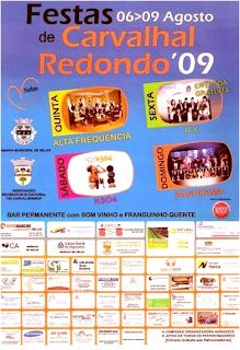 Carvalhal Redondo, dias 6, 7, 8 e 9 de Agosto 09