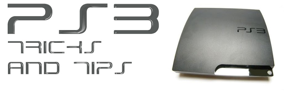 PS3 Tricks & Tips