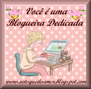 BLOGUEIRA DEDICADA