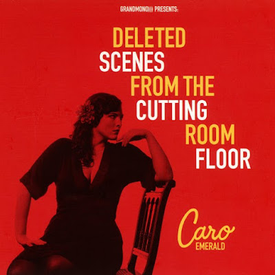 CARO EMERALD - ''DELETED SCENES FROM THE CUTTING ROOM FLOOR''