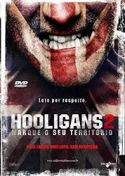 Baixe imagem de Hooligans 2: Marque o Seu Território (Dual Audio) sem Torrent