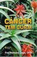O CANCER TEM CURA!