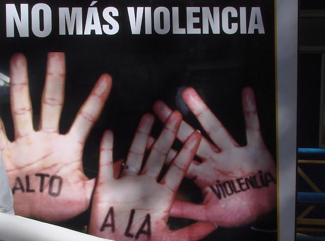 NO MAS VIOLENCIA EN EL MUNDO