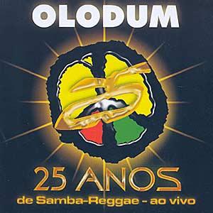 olodum%2B25%2Banos Olodum 25 Anos de Samba Reggae ao Vivo 2005 Ouvir mp3 e Letras .