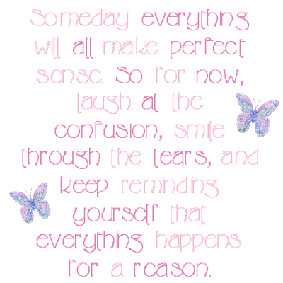 quotes about everything happens for a reason. Everything happens for a