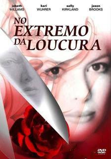 No Extremo da Loucura - DVDRip Dublado