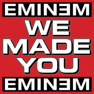 We Made You lyrics and mp3 performed by Eminem - Wikipedia