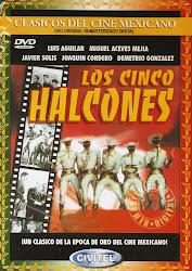 Los Cinco Halcones (Dir. Miguel M. Delgado. Con Javier Solis)