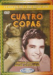 Cuatro Copas (Con Miguel Aceves Mejia)