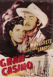 Gran Casino (Dir. Luis Buñuel. Con Jorge Negrete)