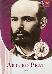 Grandes Chilenos de Nuestra Historia: Arturo Prat