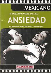 Ansiedad (Dir. Miguel Zacarias. Act. Pedro Infante)