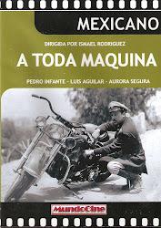 A Toda Maquina (Con Luis Aguilar)