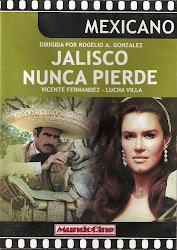 Jalisco Nunca Pierde (Con Lucha Villa)