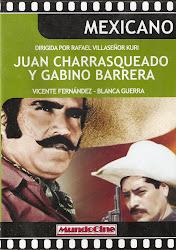 Juan Charrasqueado y Gabino Barrera (Con Blanca Guerra)