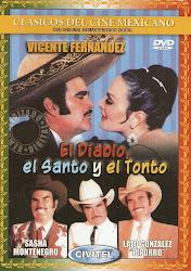 """El Diablo, El Santo y El Tonto (Con Eulalio """"Piporro"""" Gonzalez)"""