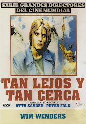 Tan Lejos y Tan Cerca