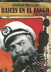 Raices en el Fango (Mr. Arkadin)