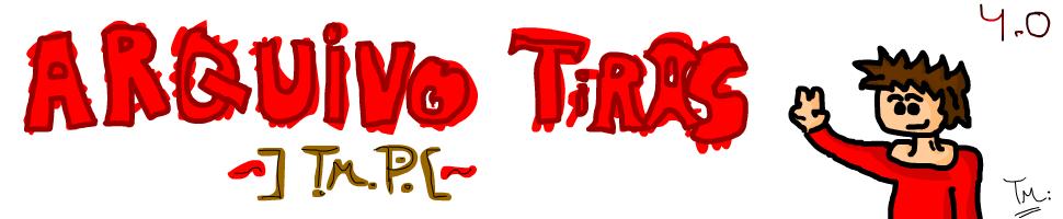 Arquivo Tiras - T.M.P.