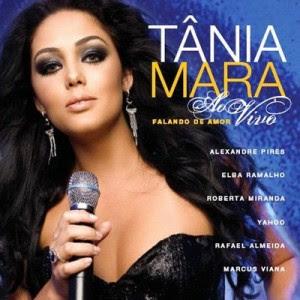 Baixar CD Capa Tania Mara   Falando de Amor   Ao Vivo (2009)
