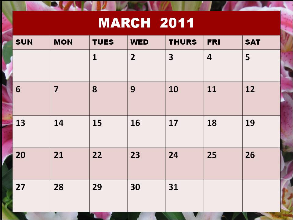 march calendar 2011. To our 2011 calendar users: