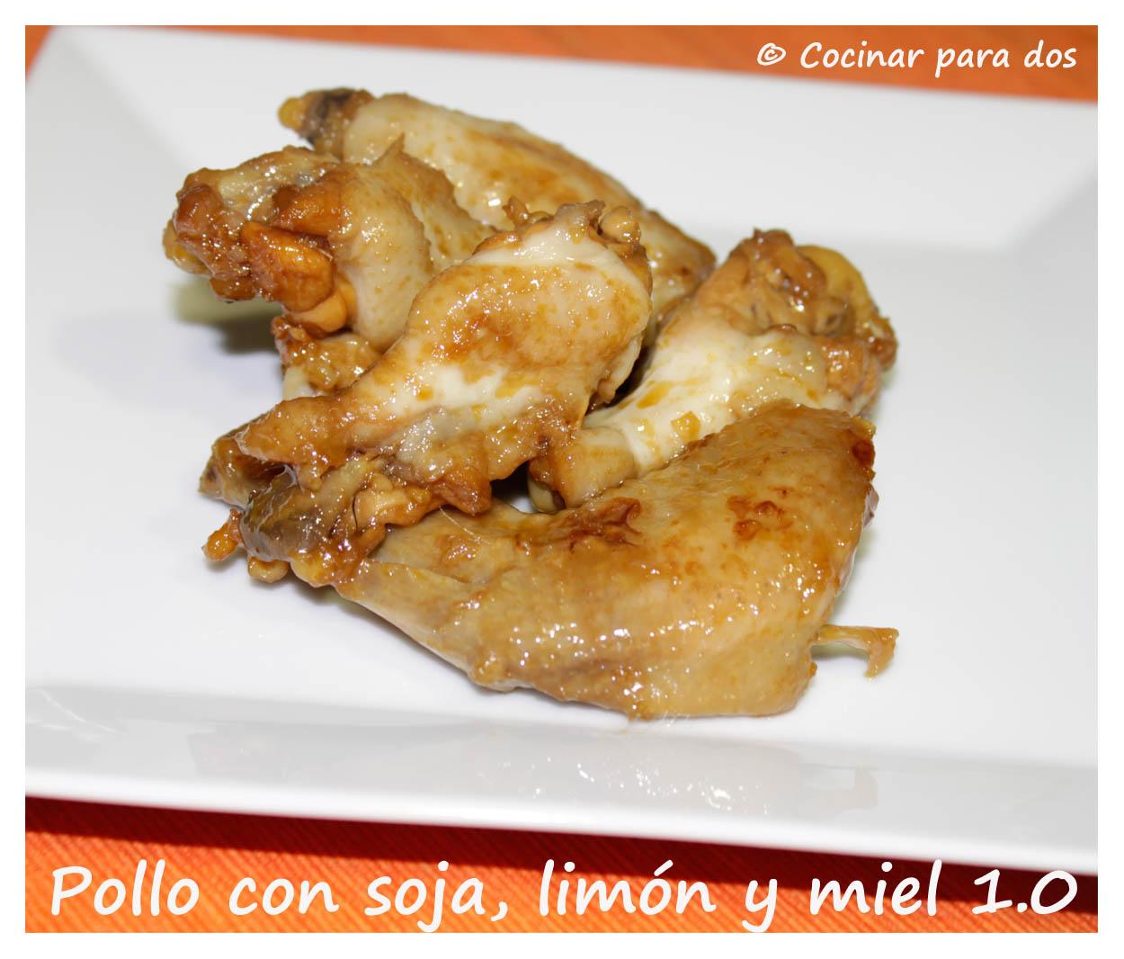 Cocinar Para Dos | Pollo Con Salsa De Soja Limon Y Miel Versiones 1 0 Y 2 0
