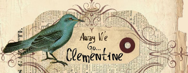 Away We Go Clementine!