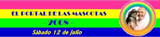 EL PORTAL DE LAS MASCOTAS 12-07-08