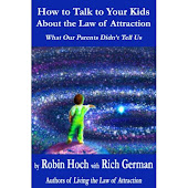 HOW TO TALK TO YOUR KIDS ABOUT THE LAW OF ATTRACTION