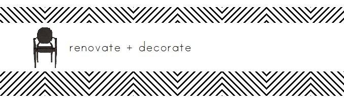 renovate + decorate