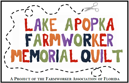 Lake Apopka Farmworker Memorial Quilt Project