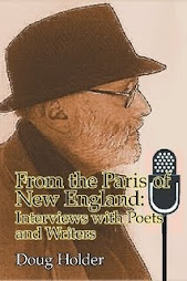 From the Paris of New England: Interviews with Poets and Writers. by Doug Holder