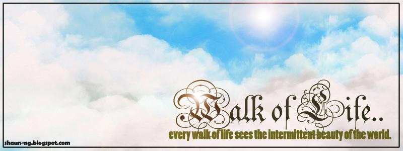 Walk of Life...